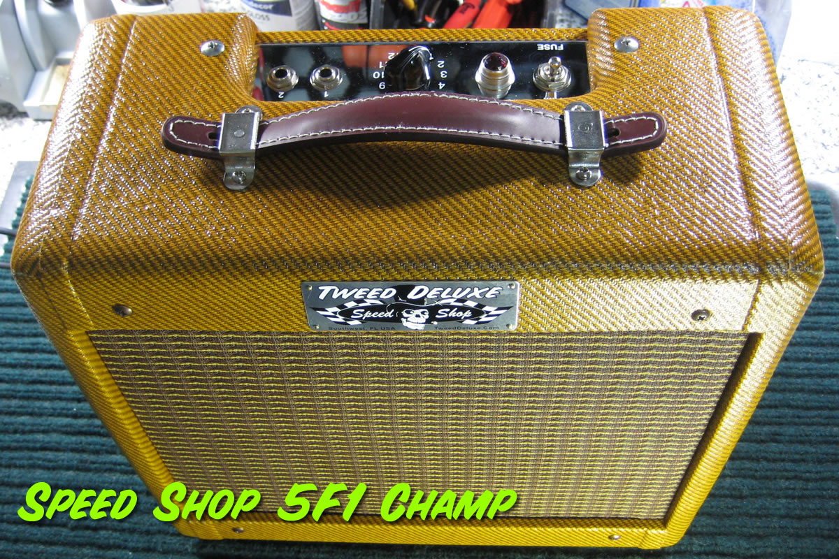Speed Shop 5F1 Tweed Champ